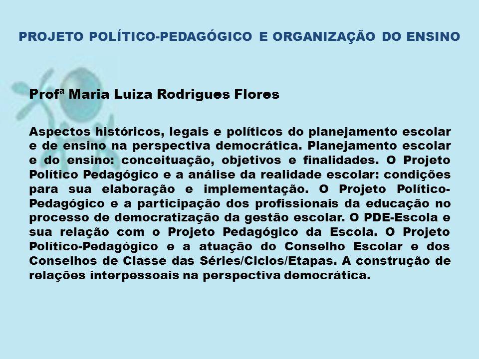 PROJETO POLÍTICO-PEDAGÓGICO E ORGANIZAÇÃO DO ENSINO