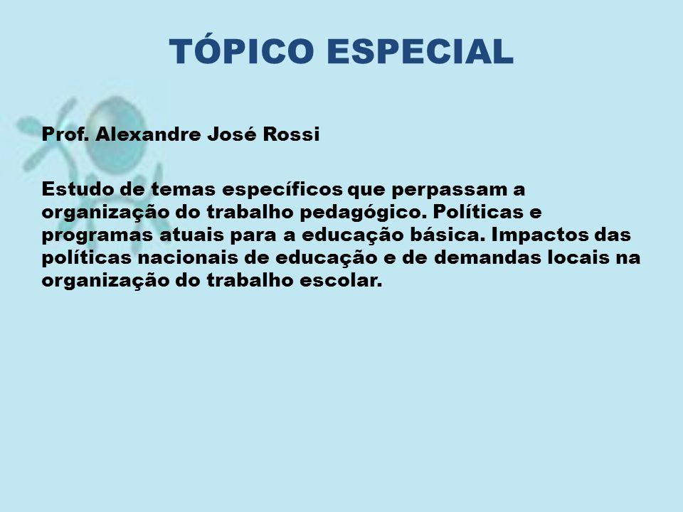 TÓPICO ESPECIAL