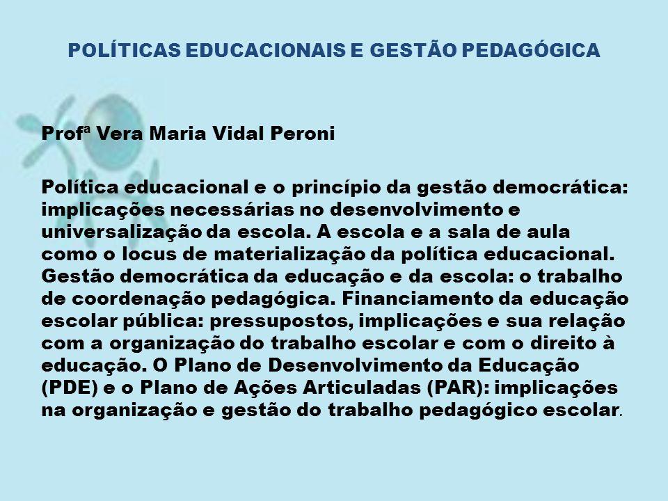 POLÍTICAS EDUCACIONAIS E GESTÃO PEDAGÓGICA