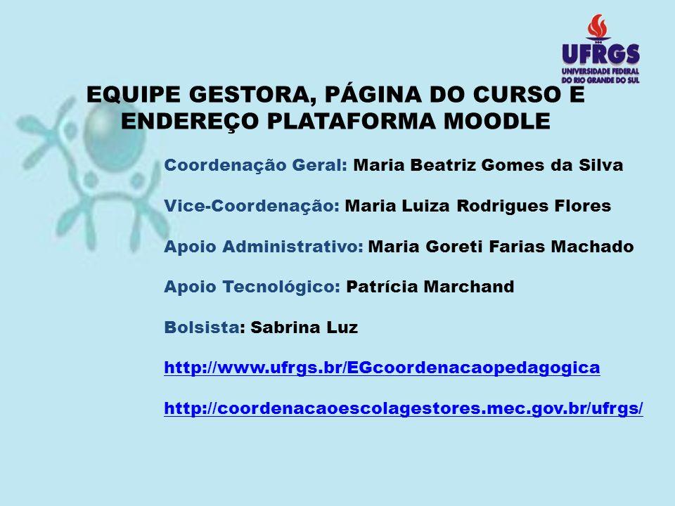EQUIPE GESTORA, PÁGINA DO CURSO E ENDEREÇO PLATAFORMA MOODLE