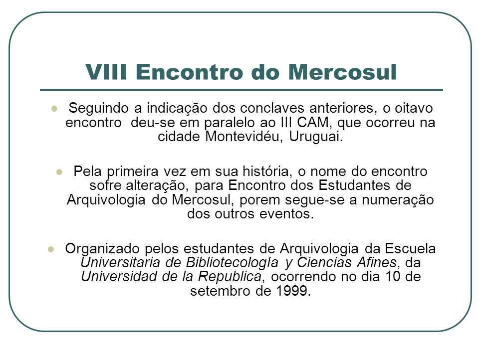 VIII Encontro do Mercosul