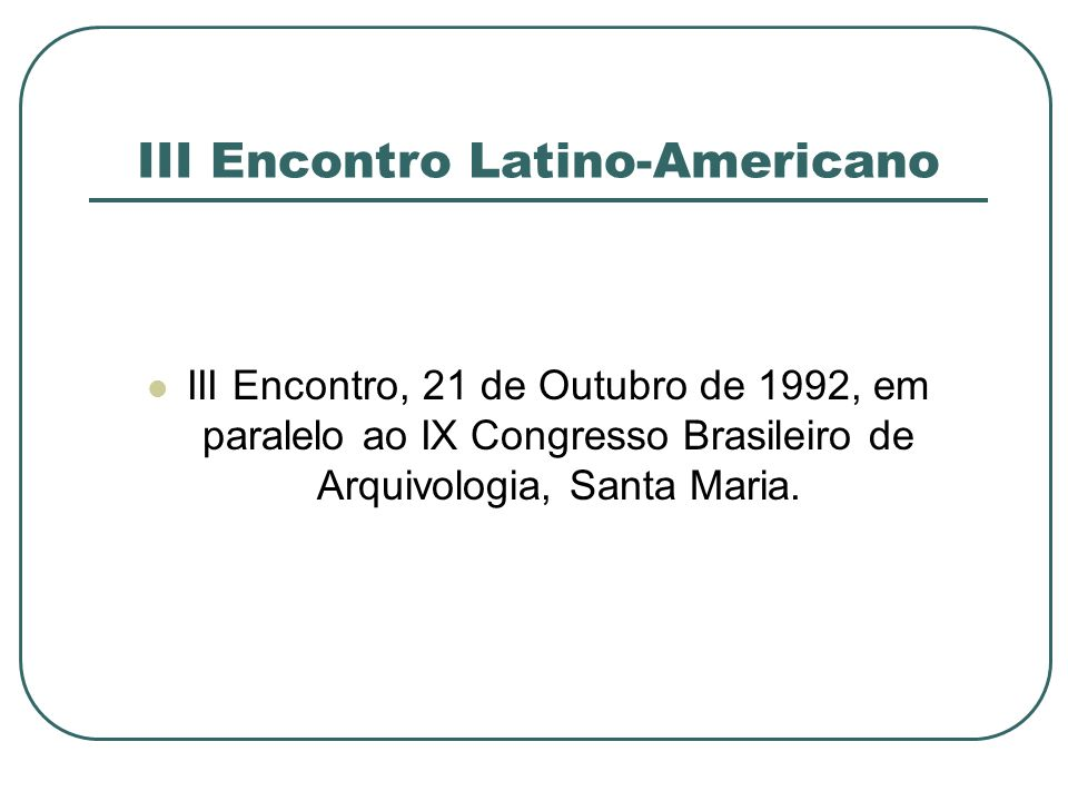 III Encontro Latino-Americano