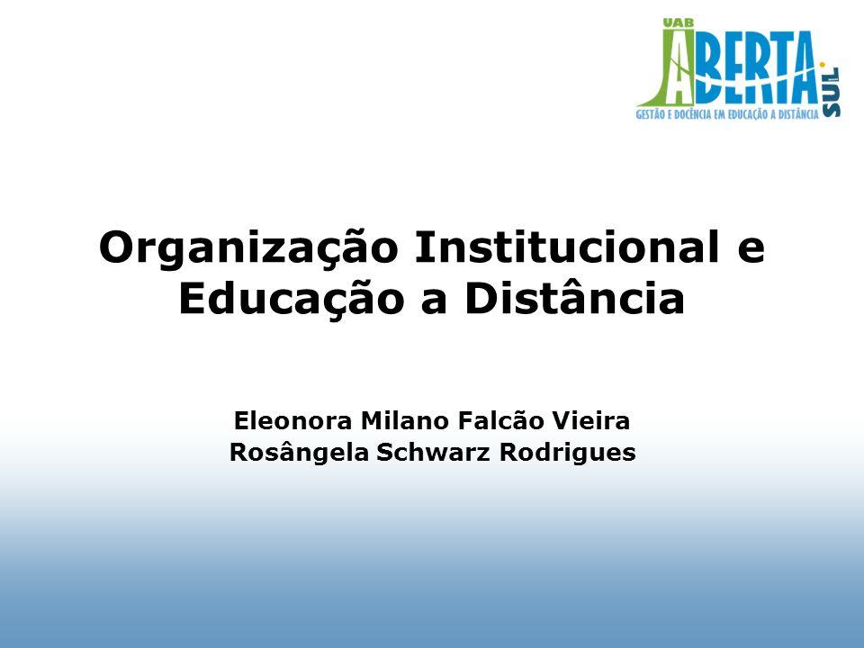Organização Institucional e Educação a Distância