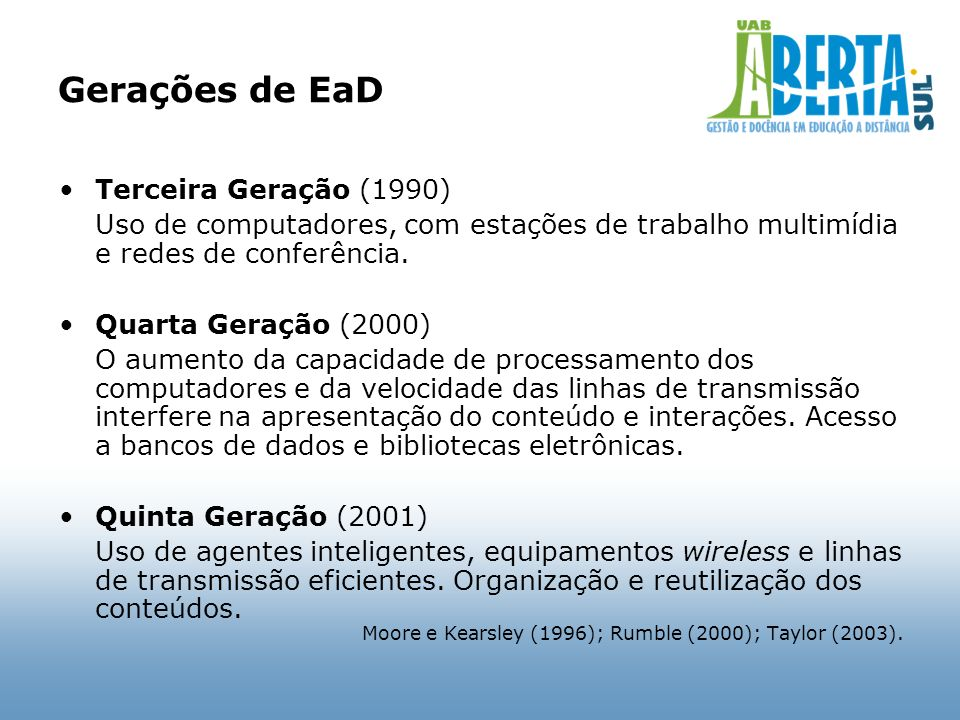 Gerações de EaD Terceira Geração (1990)