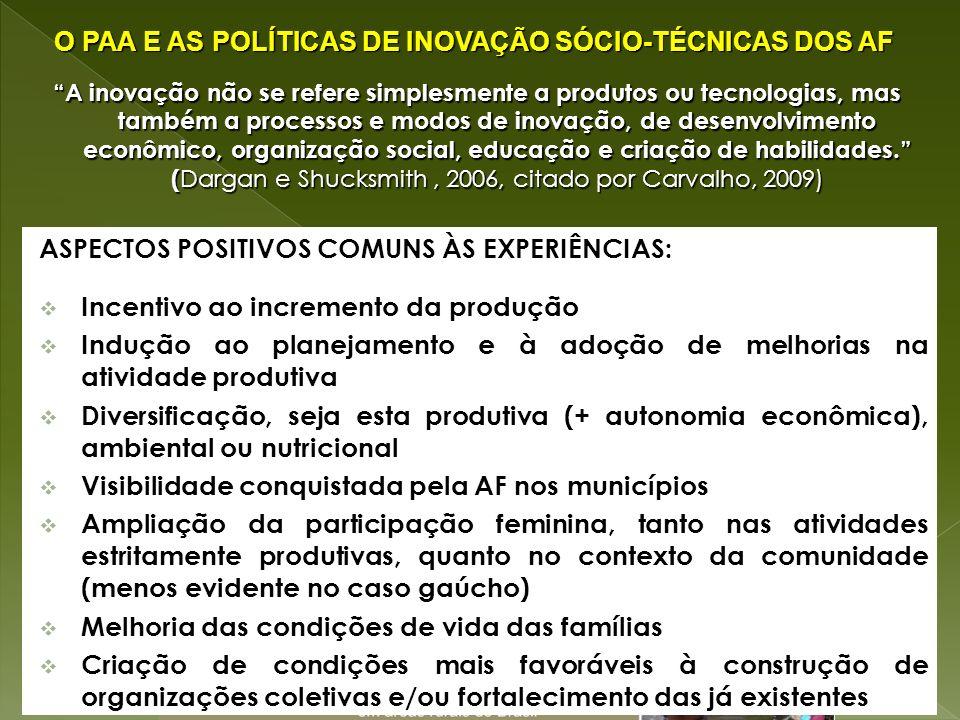 O PAA E AS POLÍTICAS DE INOVAÇÃO SÓCIO-TÉCNICAS DOS AF