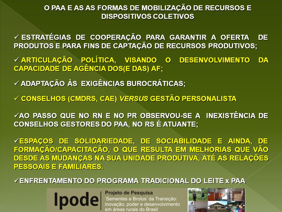 O PAA E AS AS FORMAS DE MOBILIZAÇÃO DE RECURSOS E DISPOSITIVOS COLETIVOS