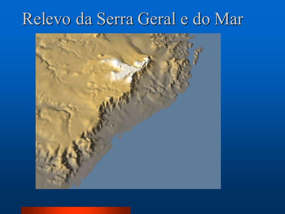 Relevo da Serra Geral e do Mar