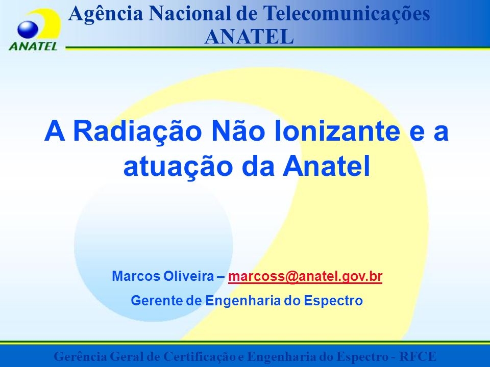 A Radiação Não Ionizante e a atuação da Anatel