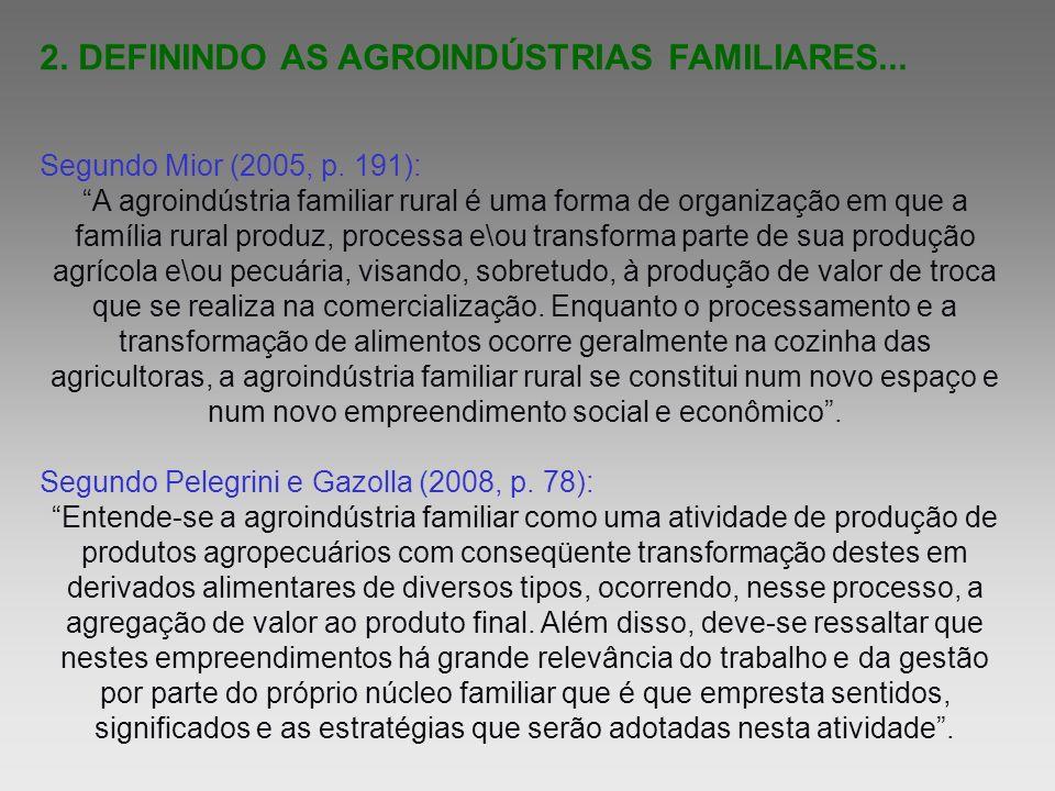 2. DEFININDO AS AGROINDÚSTRIAS FAMILIARES...