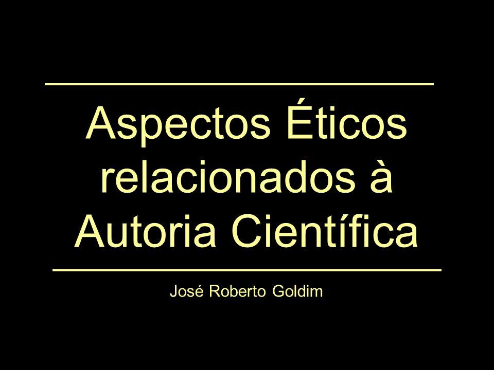 Aspectos Éticos relacionados à Autoria Científica