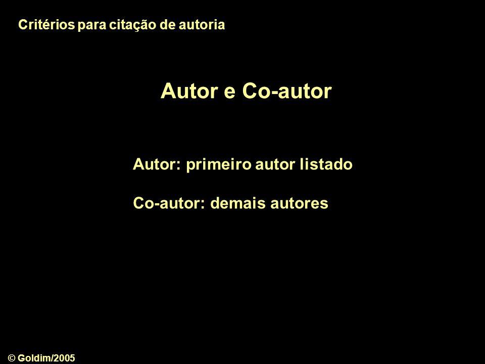 Autor e Co-autor Autor: primeiro autor listado