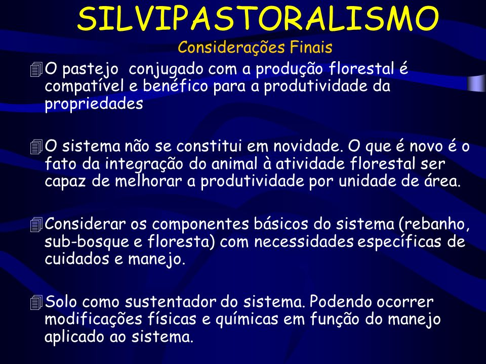 SILVIPASTORALISMO Considerações Finais