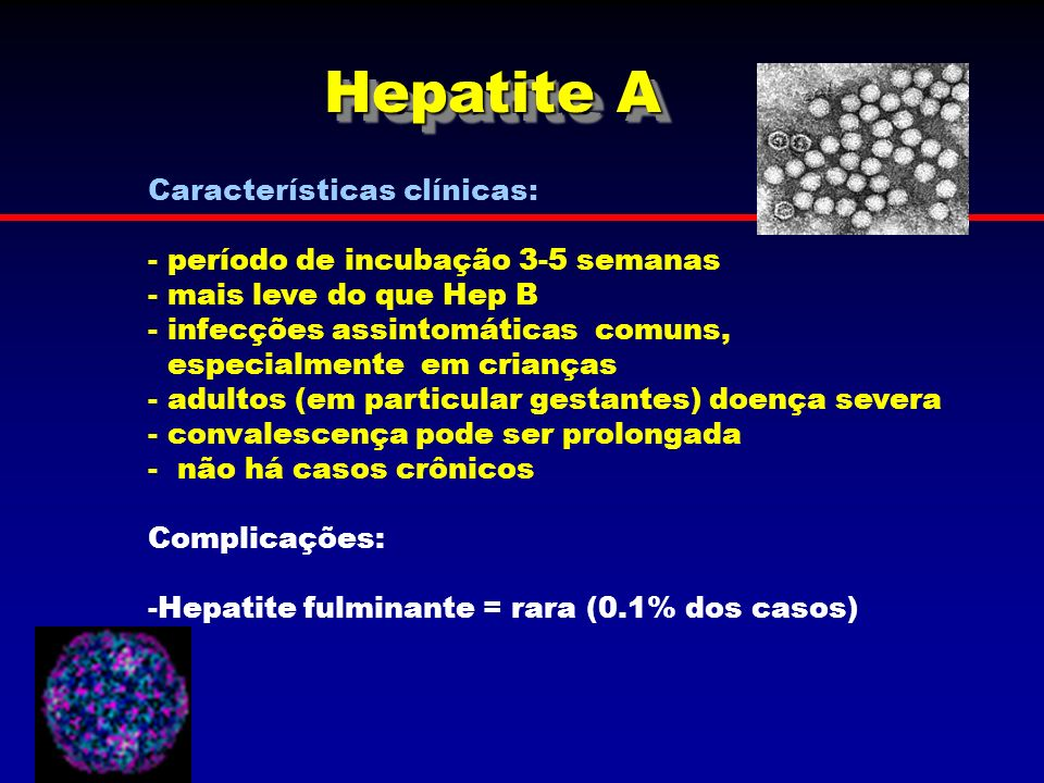Hepatite A Características clínicas: