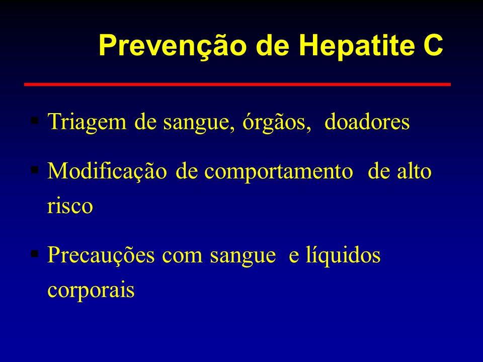 Prevenção de Hepatite C