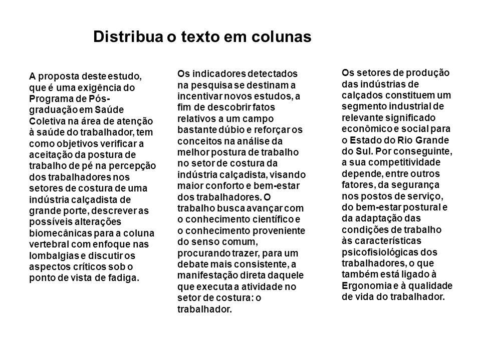 Distribua o texto em colunas