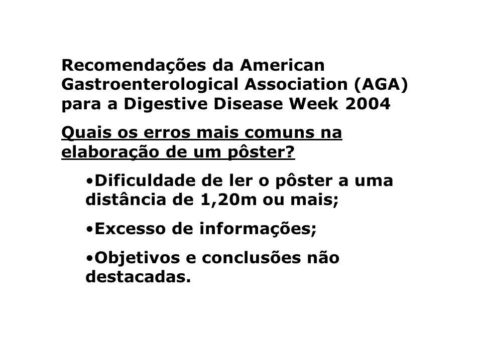 Recomendações da American Gastroenterological Association (AGA) para a Digestive Disease Week 2004