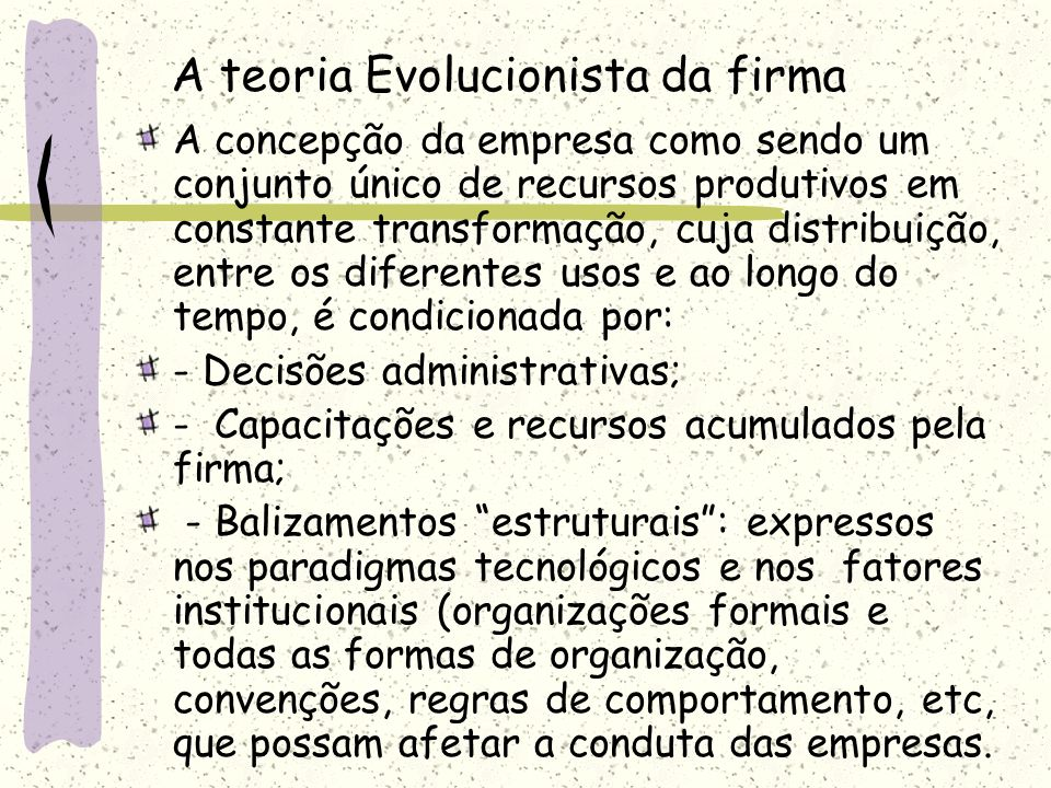 A teoria Evolucionista da firma