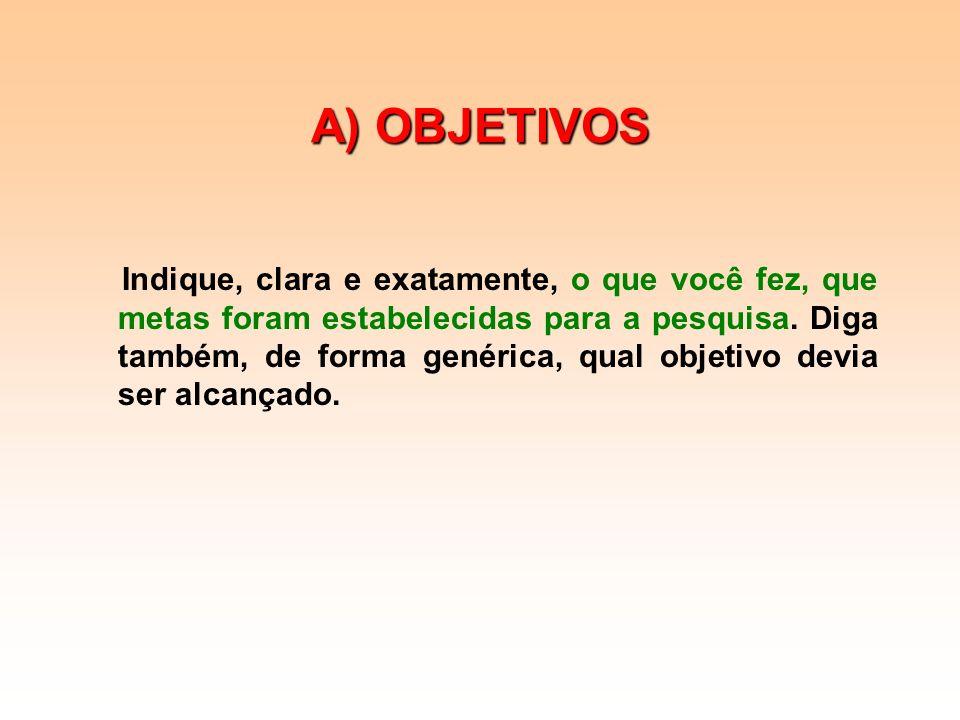 A) OBJETIVOS