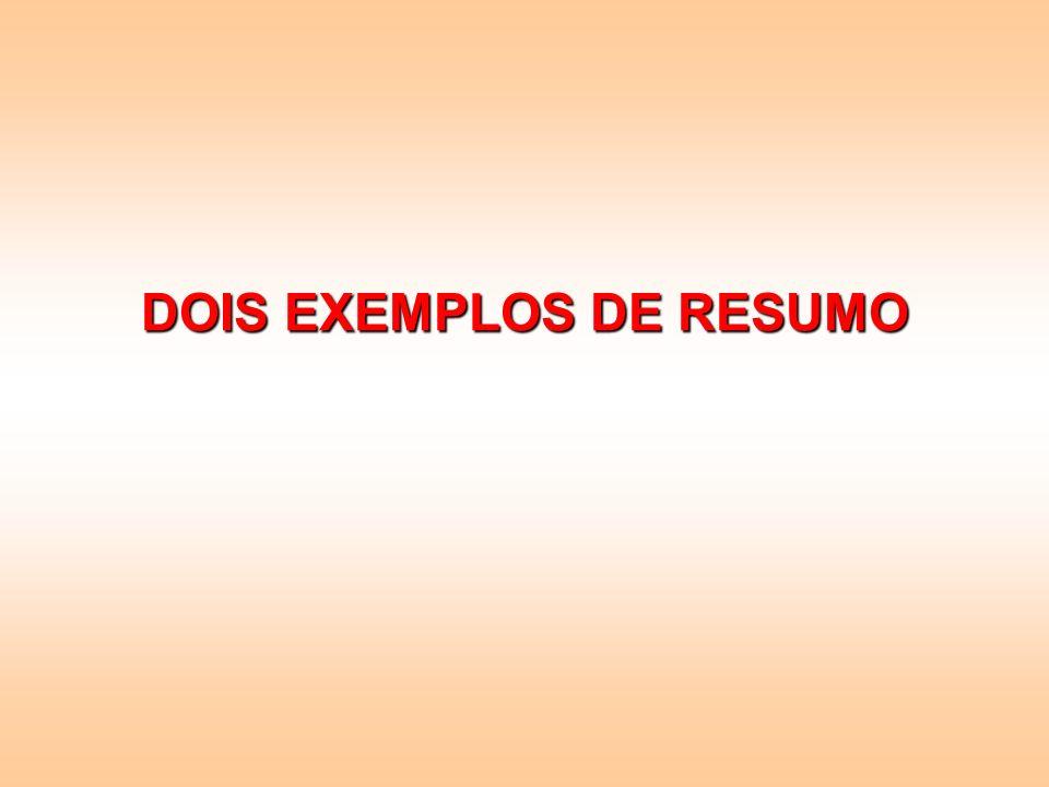 DOIS EXEMPLOS DE RESUMO