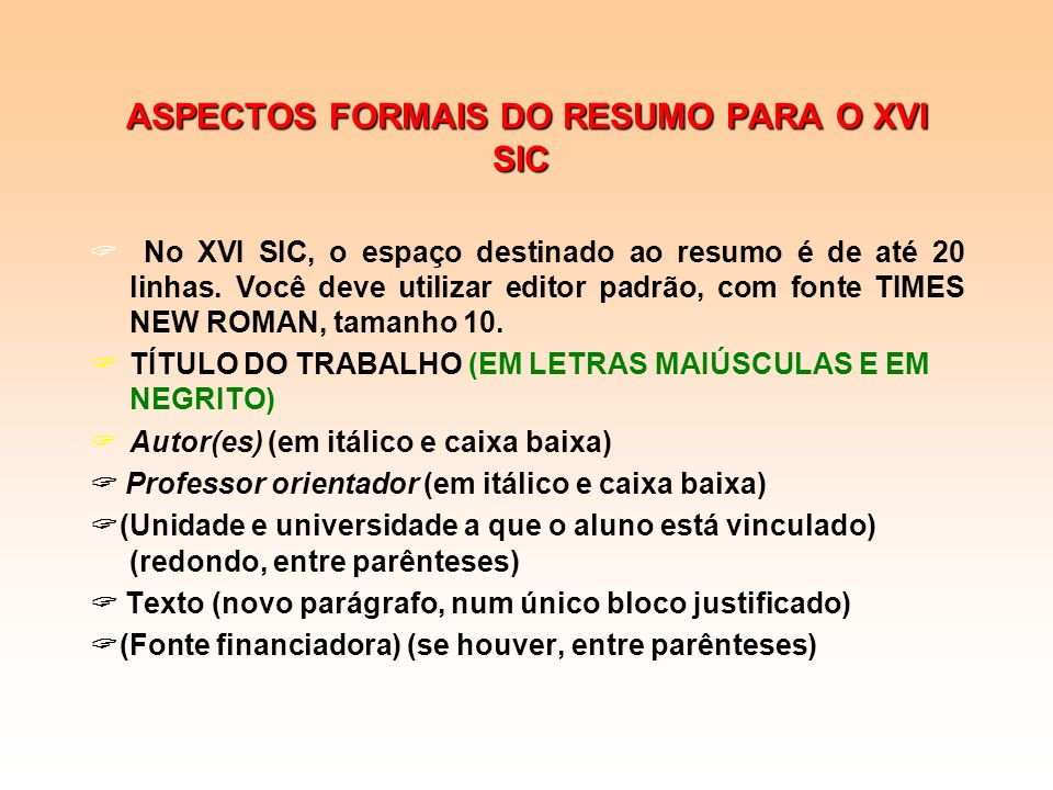 ASPECTOS FORMAIS DO RESUMO PARA O XVI SIC