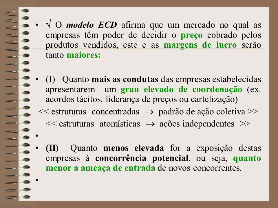 << estruturas concentradas  padrão de ação coletiva >>