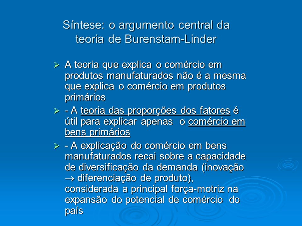 Síntese: o argumento central da teoria de Burenstam-Linder