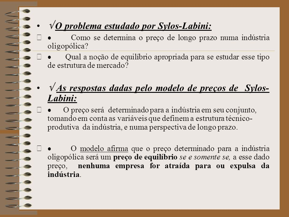  O problema estudado por Sylos-Labini: