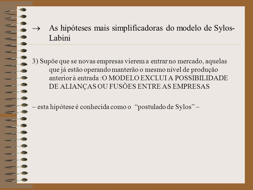 As hipóteses mais simplificadoras do modelo de Sylos-Labini
