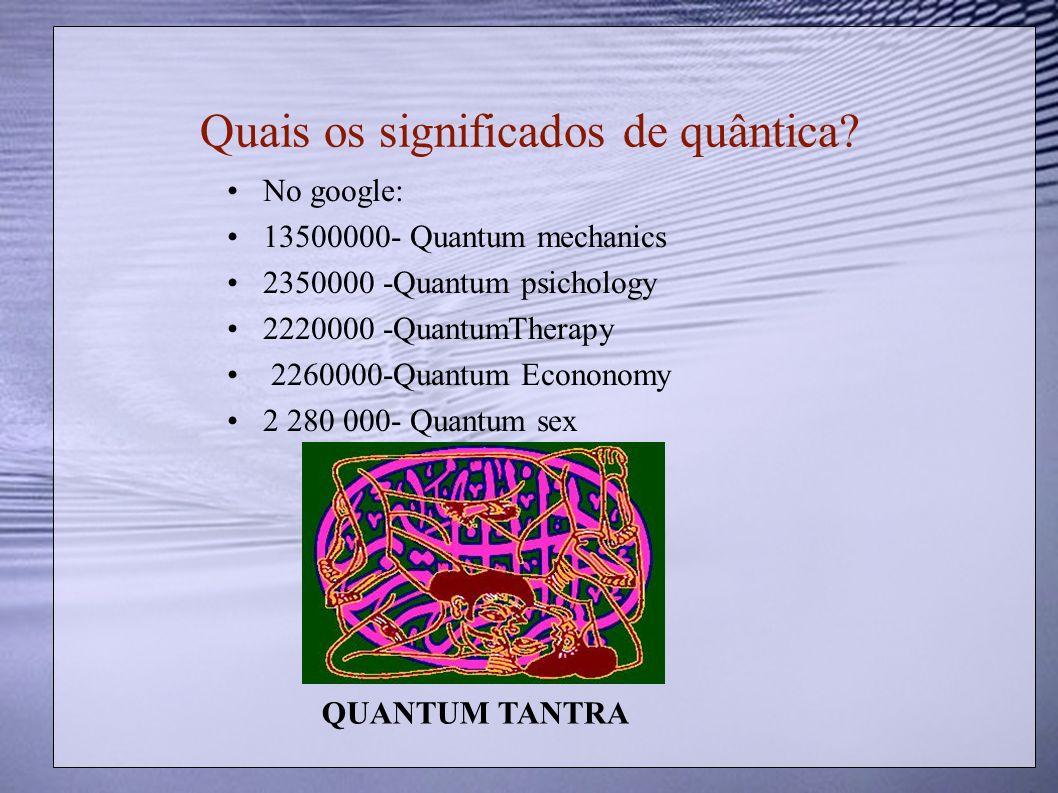 Quais os significados de quântica