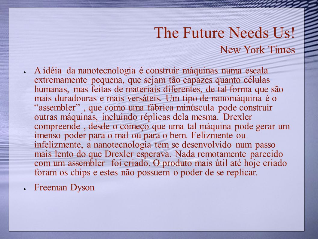 The Future Needs Us! New York Times