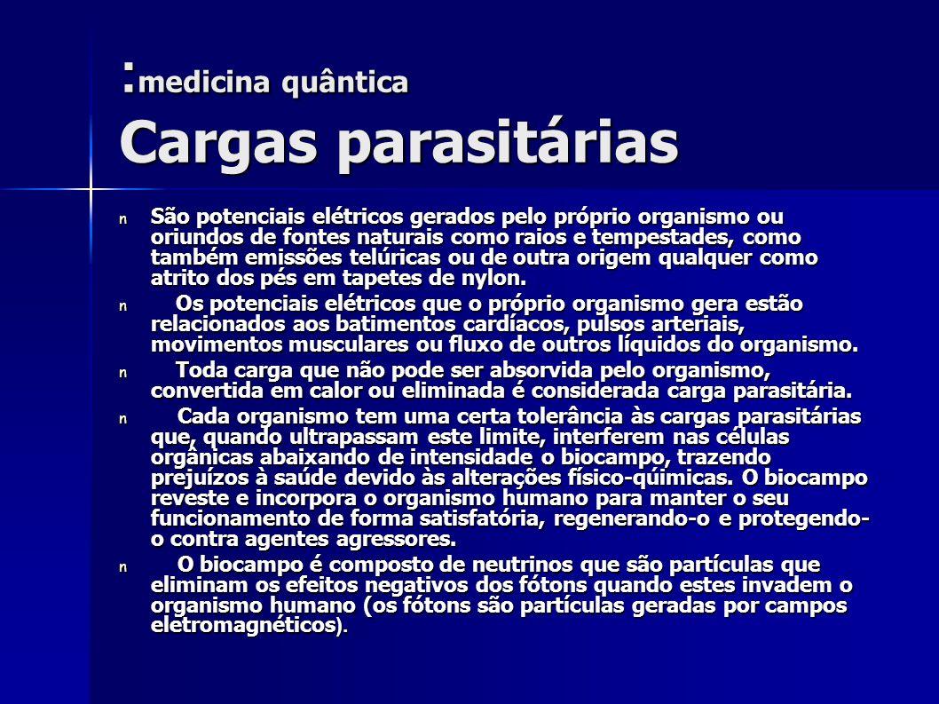 :medicina quântica Cargas parasitárias