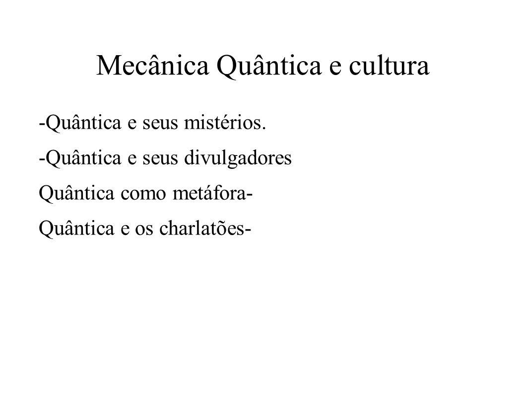 Mecânica Quântica e cultura