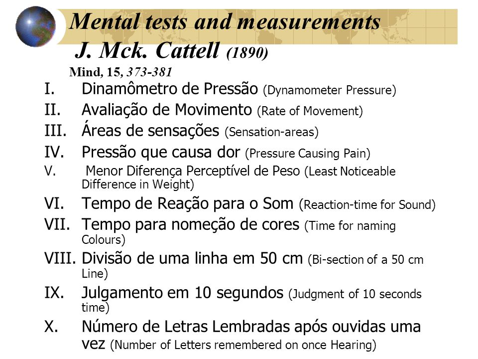 Mental tests and measurements J. Mck. Cattell (1890) Mind, 15, 373-381