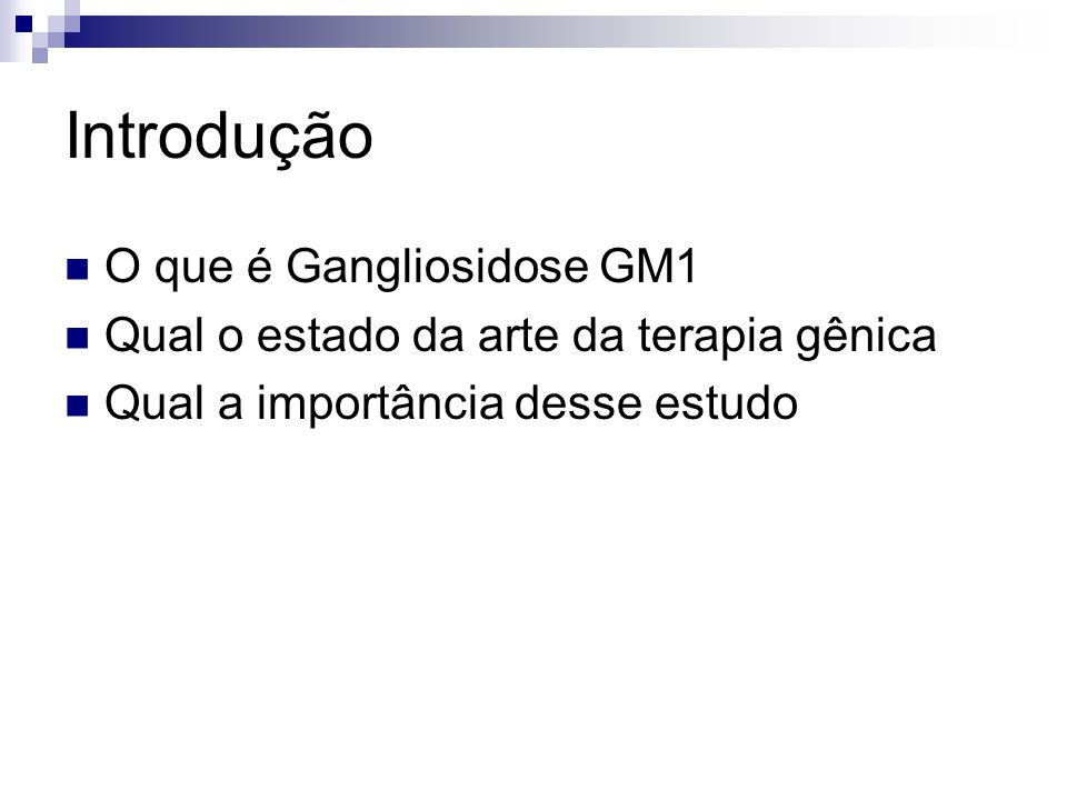 Introdução O que é Gangliosidose GM1