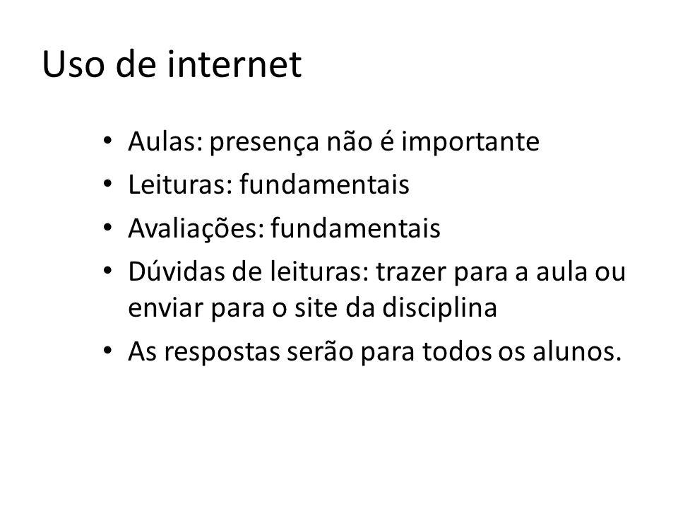 Uso de internet Aulas: presença não é importante