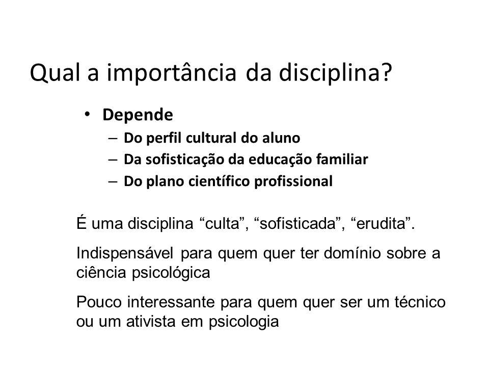 Qual a importância da disciplina