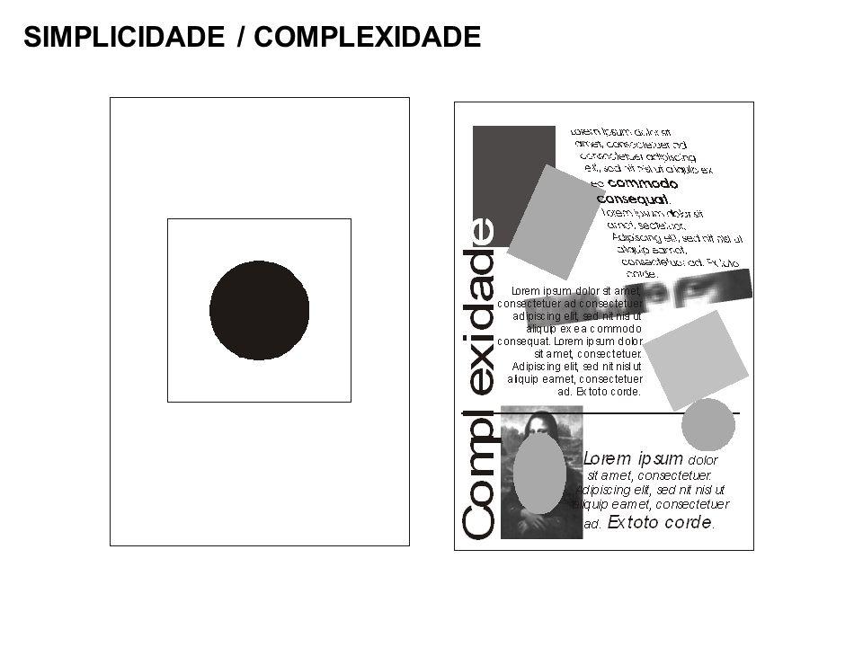 SIMPLICIDADE / COMPLEXIDADE