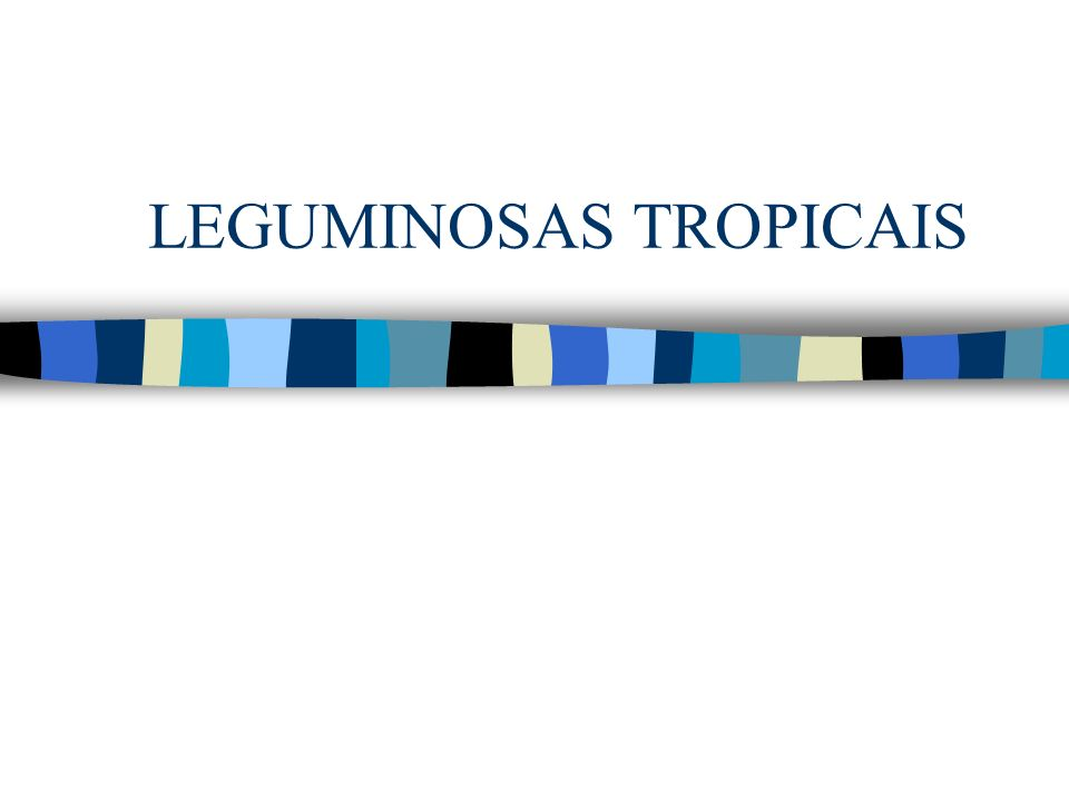 LEGUMINOSAS TROPICAIS