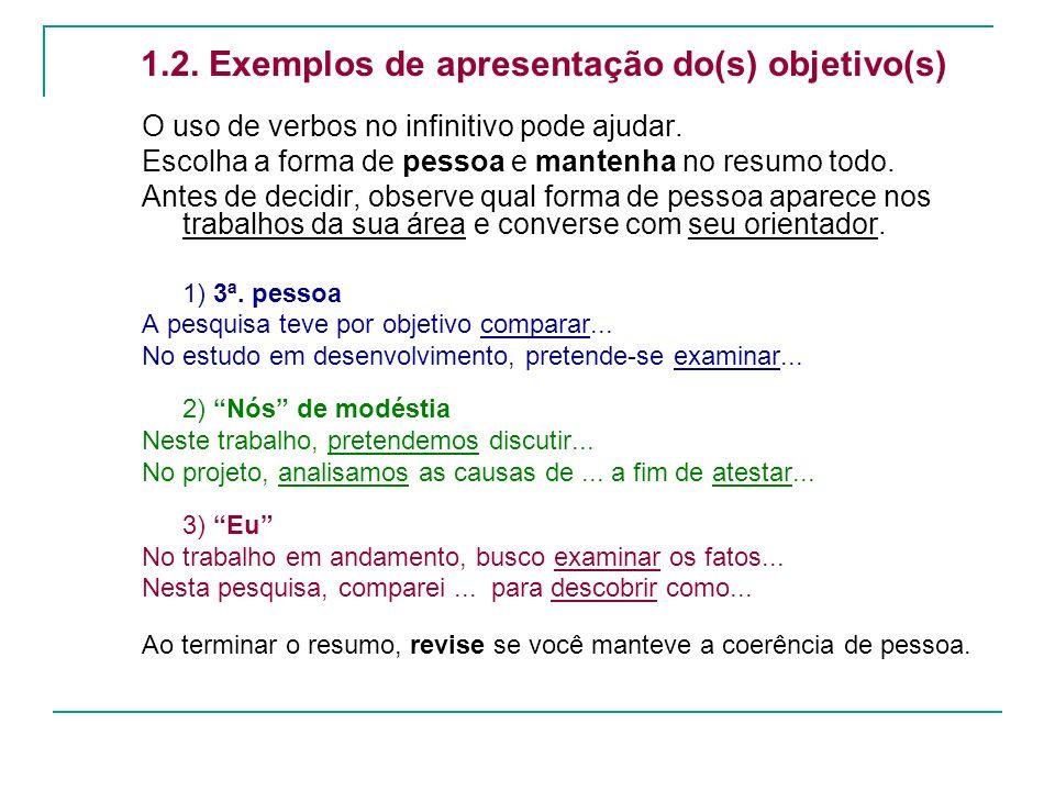 1.2. Exemplos de apresentação do(s) objetivo(s)