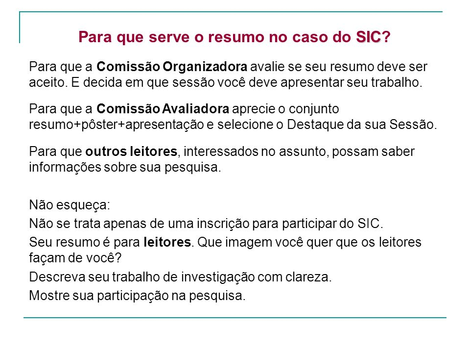 Para que serve o resumo no caso do SIC