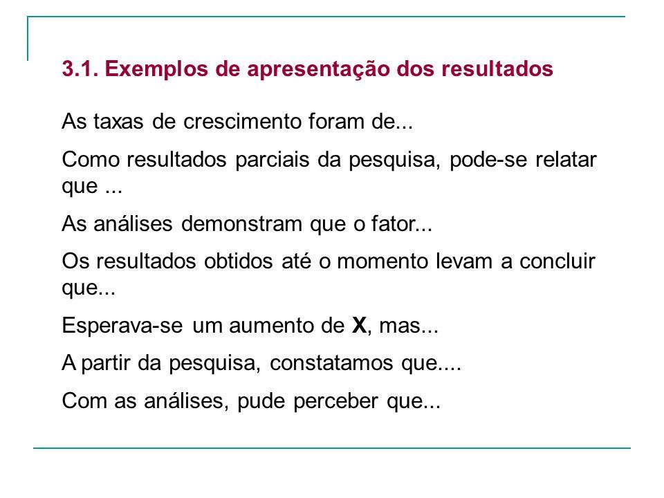 3.1. Exemplos de apresentação dos resultados