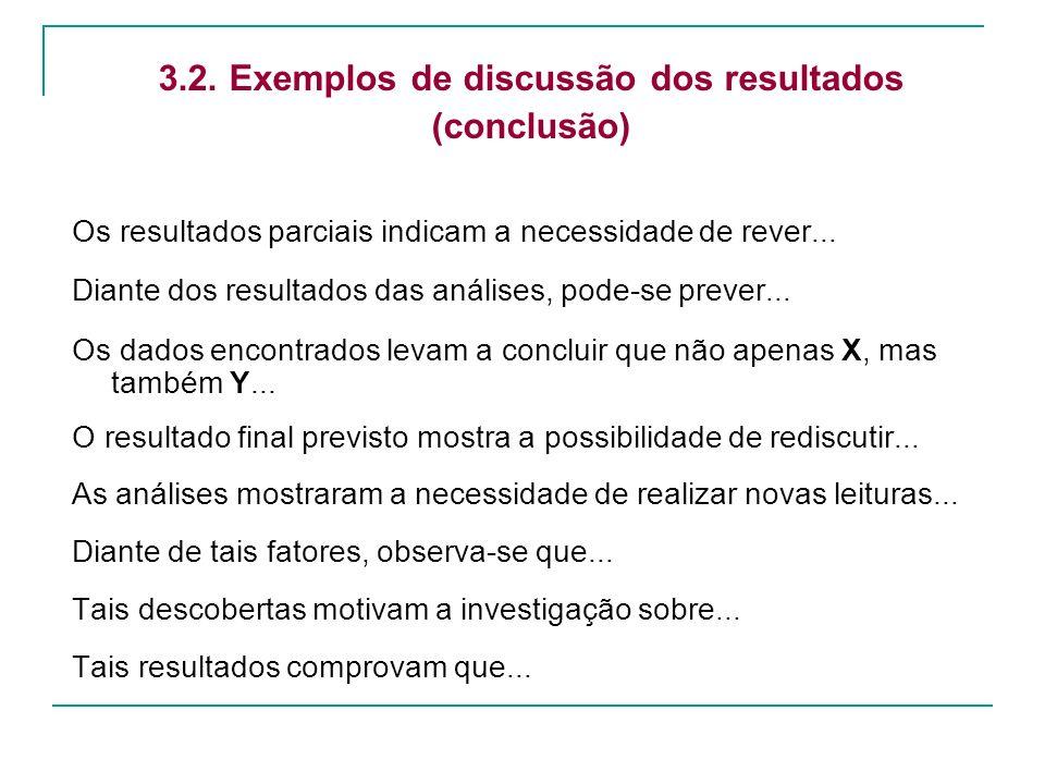 3.2. Exemplos de discussão dos resultados