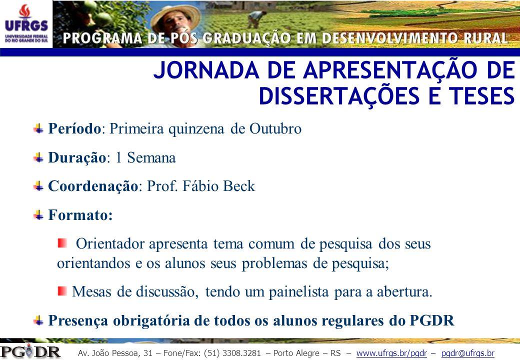 JORNADA DE APRESENTAÇÃO DE DISSERTAÇÕES E TESES