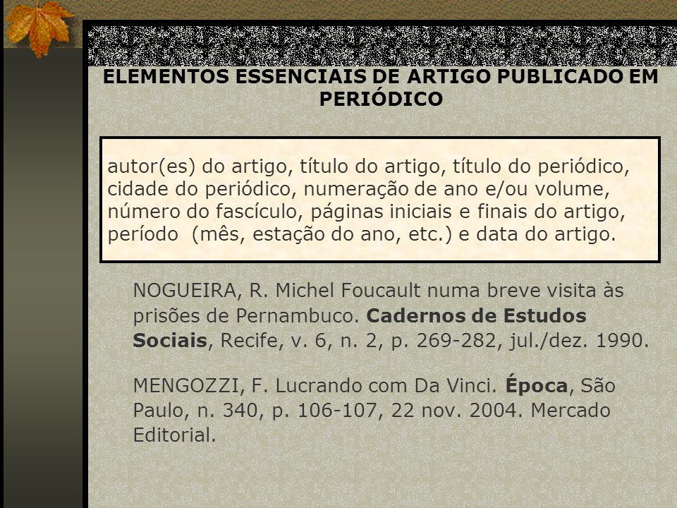 ELEMENTOS ESSENCIAIS DE ARTIGO PUBLICADO EM PERIÓDICO