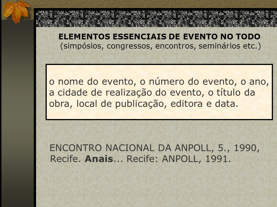 o nome do evento, o número do evento, o ano,
