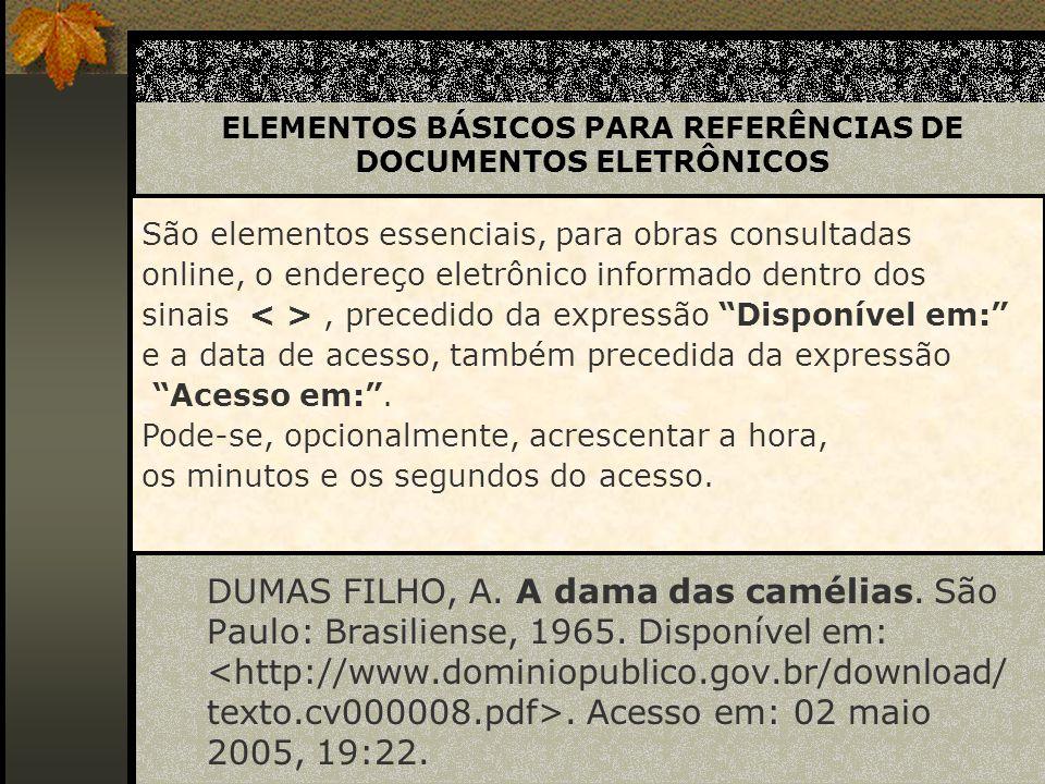 ELEMENTOS BÁSICOS PARA REFERÊNCIAS DE DOCUMENTOS ELETRÔNICOS