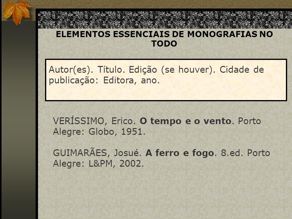 ELEMENTOS ESSENCIAIS DE MONOGRAFIAS NO TODO