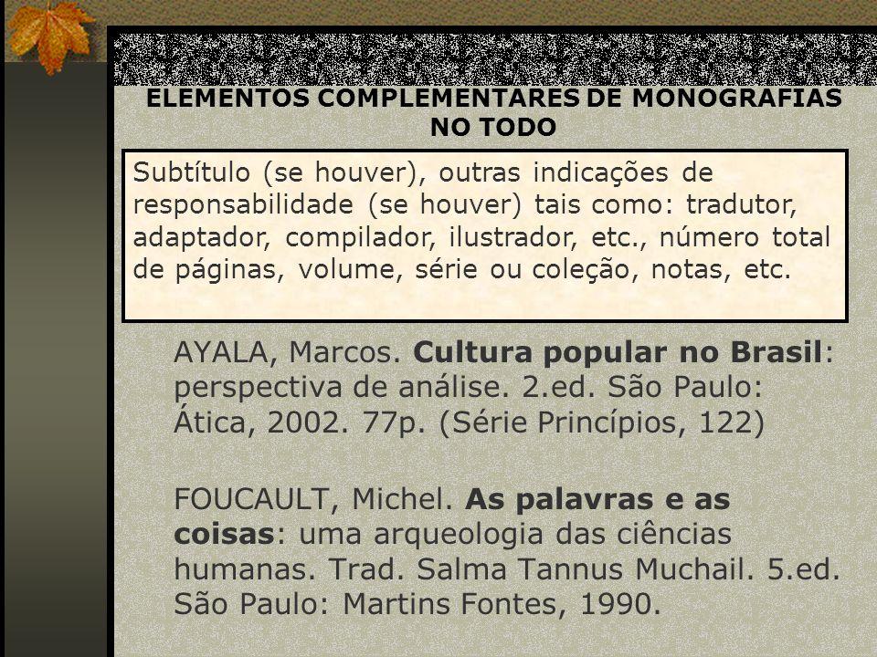ELEMENTOS COMPLEMENTARES DE MONOGRAFIAS NO TODO