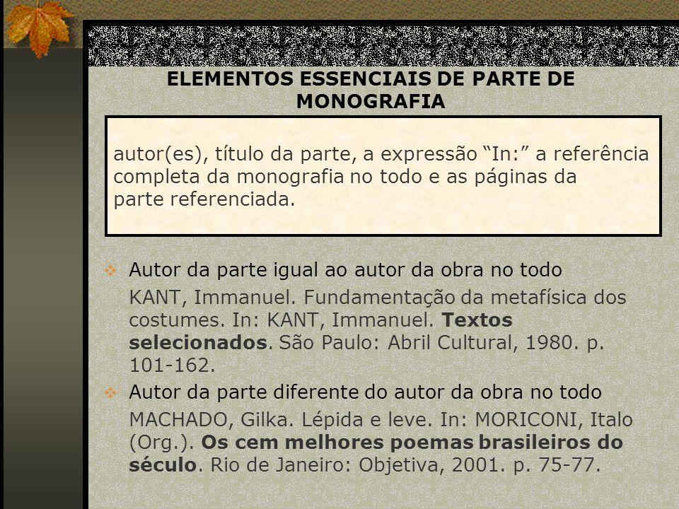 ELEMENTOS ESSENCIAIS DE PARTE DE MONOGRAFIA