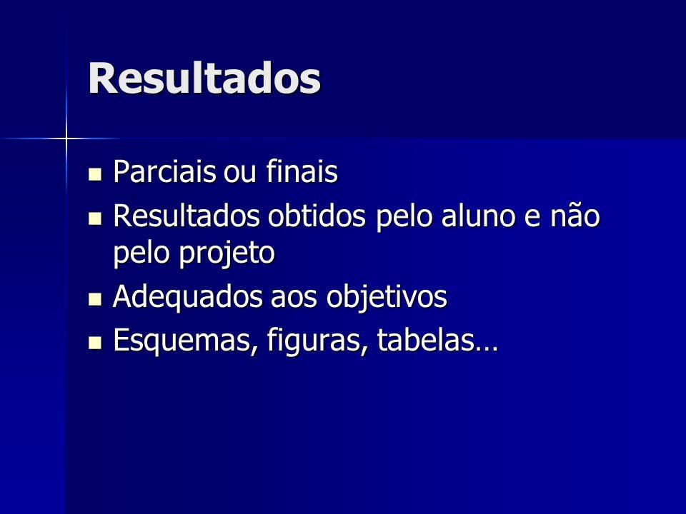 Resultados Parciais ou finais